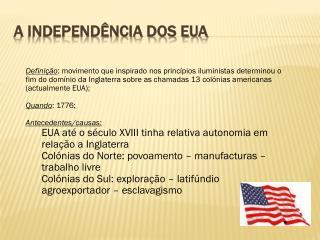 A INDEPENDÊNCIA DOS EUA