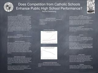 Does Competition from Catholic Schools Enhance Public High School Performance? Rachel  Sederberg