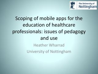 Scoping of mobile apps for the education of healthcare professionals: issues of pedagogy and use
