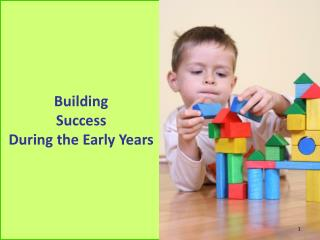 Building Success During the Early Years