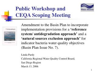 Public Workshop and        CEQA Scoping Meeting