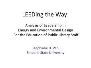 Stephanie D. Vap Emporia State University