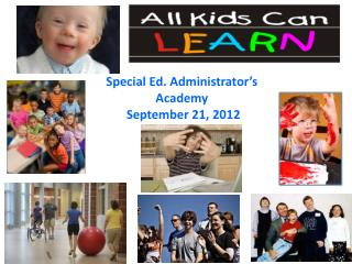 Special Ed. Administrator's  Academy  September 21, 2012