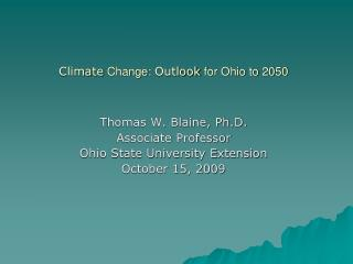 Climate  Change:  Outlook  for Ohio to 2050