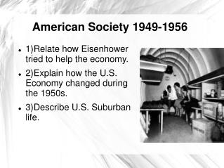 American Society 1949-1956
