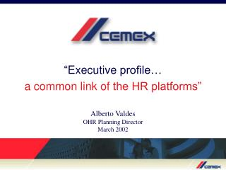 """ Executive  profile…  a  common link  of  the HR platforms"""
