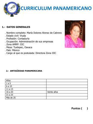 1.-  DATOS  GENERALES    . Nombre  completo: María Dolores Alonso  de Cabrera