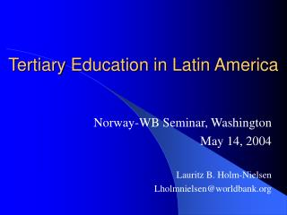 Tertiary Education in Latin America