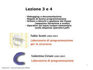 Fabio Scotti  (2004-2007) Laboratorio di programmazione  per la sicurezza