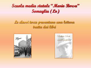"""Scuola media statale """"Mario Borsa"""" Somaglia (Lo)"""