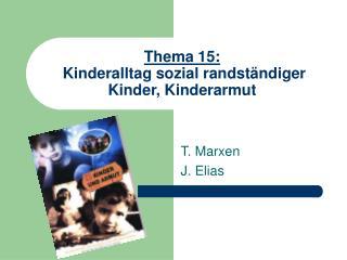 Thema 15:  Kinderalltag sozial randst�ndiger Kinder, Kinderarmut
