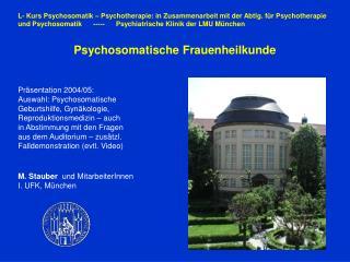 L- Kurs Psychosomatik – Psychotherapie: in Zusammenarbeit mit der Abtlg. für Psychotherapie