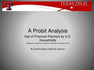 A Probit Analysis Use of Financial Planners by U.S. Households