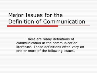 Major Issues for the Definition of Communication