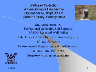 Mr. Brian Oram, PG  Professional Geologist, Soil Scientist,  PASEO, Licensed Well Driller