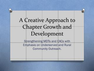 A Creative Approach to Chapter Growth and Development