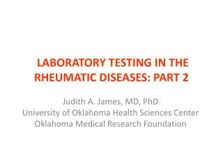 LABORATORY TESTING IN THE RHEUMATIC DISEASES: PART 2