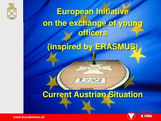 European Initiative on the exchange of young officers (inspired by ERASMUS)