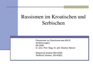 Proseminar zur Synchronie des B/K/S (Entlehnungen) SS 2008