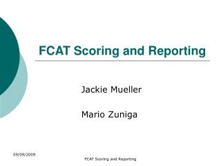 FCAT Scoring and Reporting