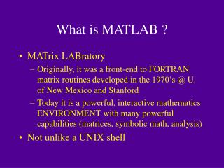 What is MATLAB ?