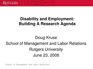 Disability and Employment:  Building A Research Agenda