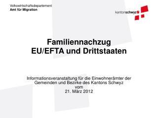 Familiennachzug EU/EFTA und Drittstaaten