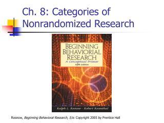 Ch. 8: Categories of Nonrandomized Research