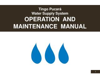 Tingo Pucará  Water Supply System OPERATION  AND MAINTENANCE  MANUAL