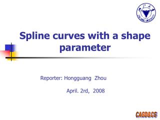 Spline curves with a shape parameter