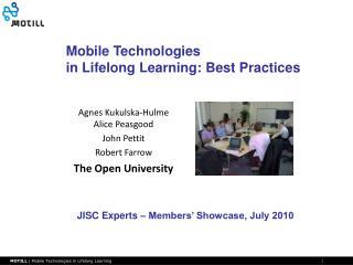 Agnes Kukulska-Hulme Alice Peasgood John Pettit Robert Farrow The Open University
