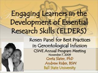 Rosen Panel for Best Practices  in  Gerontological  Infusion CSWE Annual Program Meeting