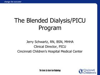 The  Blended Dialysis/PICU  Program