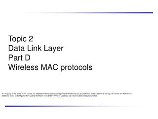 Topic 2 Data Link Layer Part D Wireless MAC protocols
