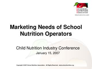 Marketing Needs of School Nutrition Operators