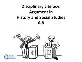 Disciplinary Literacy: Argument in  History and Social Studies 6-8