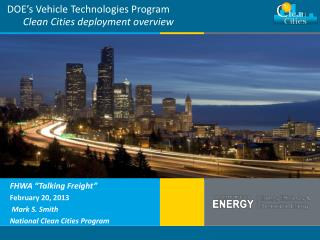 DOE's Vehicle Technologies Program Clean Cities deployment overview