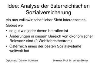 Idee: Analyse der österreichischen Sozialversicherung