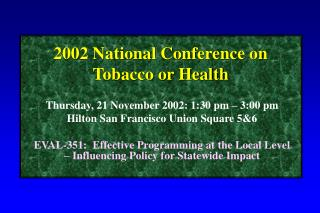 2002 National Conference on Tobacco or Health