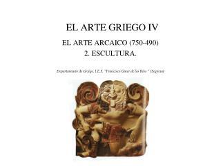 EL ARTE GRIEGO IV