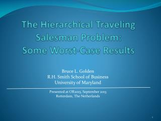 The Hierarchical Traveling Salesman Problem:  Some Worst-Case Results