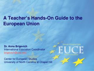 A  Teacher's  Hands-On Guide to the European Union
