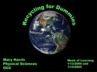 Recycling for Dummies