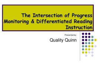 The Intersection of Progress Monitoring & Differentiated Reading Instruction