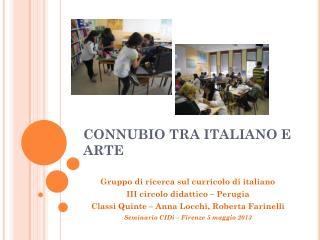 CONNUBIO TRA ITALIANO E ARTE