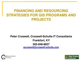 FINANCING AND RESOURCING STRATEGIES FOR GIS PROGRAMS AND PROJECTS