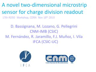 A novel two-dimensional microstrip sensor for charge division readout