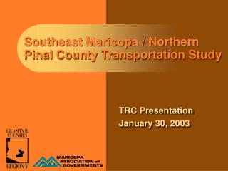 Southeast Maricopa / Northern Pinal County Transportation Study