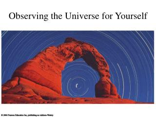 Observing the Universe for Yourself