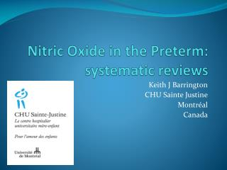 Nitric Oxide  in the  Preterm :  systematic reviews